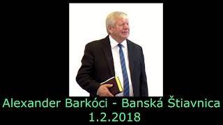 Barkóci Alexander / 01.02.2018 - Alexander Barkóci - Banská Štiavnica