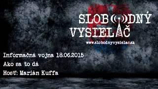Kuffa Marian / Marián Kuffa: Informačná vojna