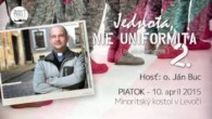 Buc Ján / Ján Buc - Jednota, nie uniformita II. - 10.4.2015