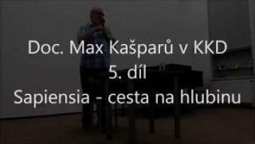 Kašparů Max / Max Kašparů v KKD Vyškov, 5. díl