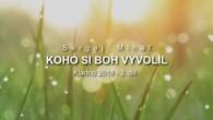 Miháľ Sergej / Sergej Miháľ - KOHO SI BOH VYVOLIL - Kladno 2018 - 3. díl