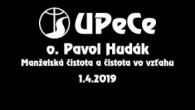 Hudák Pavol / UPeCe -  o. Pavol Hudák (1.4.2019)