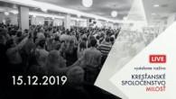 Kresťanské spoločenstvo Milosť / Bohoslužby Banská Bystrica 15.12.2019