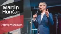 Slovo života Bratislava / Martin Hunčár - 7 slov o Vianociach (22.12.2019)