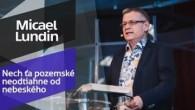 Slovo života Bratislava / Micael Lundin - Nech ťa pozemské neodtiahne od nebeského (14.4.2019)