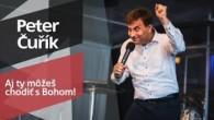 Slovo života Bratislava / Peter Čuřík - Aj ty môžeš chodiť s Bohom! (19.5.2019)