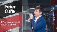 Slovo života Bratislava / Peter Čuřík - Pôst - zabudnutá cnosť v cirkvi (12.1.2020)