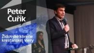 Slovo života Bratislava / Peter Čuřík - Židovské korene kresťanskej viery (26.1.2020)