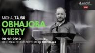KS Milosť Bratislava / Obhajoba viery - Michal Tausk