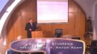 Katolícka večerná univerzita / Prednáška: Boh Otec. Stvorenie /Kreatológia Katolíckej cirkvi/ Autor: prof. Anton Adam