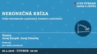 Bratislavské Hanusove Dni 2016 / Nekonečná kríza │ Juraj Karpiš, Juraj Valachy │ 26.04.2016