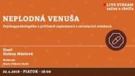 Bratislavské Hanusove Dni 2016 / Neplodná venuša │ Helena Máslová │ 22.04.2016