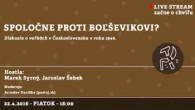 Bratislavské Hanusove Dni 2016 / Spoločne proti boľševikovi? │ Marek Syrný, Jaroslav Šebek │ 22.04.2016