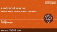 Bratislavské Hanusove Dni 2017 / Budúcnosť Západu (EN) │ George Weigel │ 21.04.2017