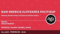 Bratislavské Hanusove Dni 2018 / Kam smeruje slovenská politika? │ Marek Maďarič │ 23.04.2018