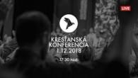 Kresťanské spoločenstvá - konferencie / Kresťanská konferencia Banská Bystrica 1.12.2018 - večer
