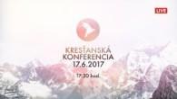 Kresťanské spoločenstvá - konferencie / Kresťanská konferencia Banská Bystrica 17.6.2017 - večer