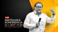 Kresťanské spoločenstvá - konferencie / Kresťanská konferencia Banská Bystrica 21.1.2017 - večer