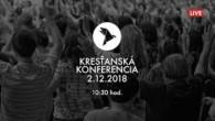 Kresťanské spoločenstvá - konferencie / Kresťanská konferencia Banská Bystrica 2.12.2018