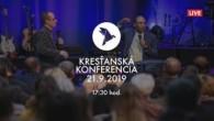 Kresťanské spoločenstvá - konferencie / Kresťanská konferencia Banská Bystrica 21.9.2019