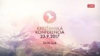 Kresťanské spoločenstvá - konferencie / Kresťanská konferencia Banská Bystrica 23.9.2017 - ráno