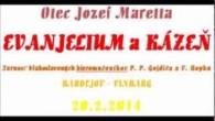 Maretta Jozef / Otec Maretta v Bardejove: Evanjelium + kázeň