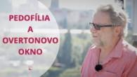 TV LUX / PEDOFÍLIA A OVERTONOVO OKNO