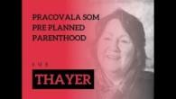 Bratislavské Hanusove Dni 2019 / BHD Life │ PRACOVALA SOM PRE PLANNED PARENTHOOD │ Sue Thayer -  SK