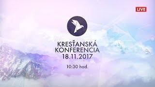 Kříž Jaroslav / Kresťanská konferencia Banská Bystrica 18.11.2017 - ráno