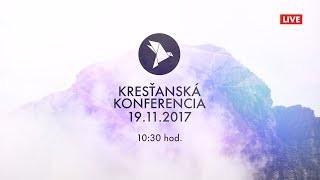 Kříž Jaroslav / Kresťanská konferencia Banská Bystrica 19.11.2017 nedeľa ráno