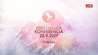 Kříž Jaroslav / Kresťanská konferencia Banská Bystrica 23.9.2017 - večer