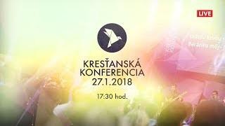 Kříž Jaroslav / Kresťanská konferencia Banská Bystrica 27.1.2018 - večer