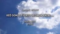 Miháľ Sergej / Sergej Miháľ - KEĎ SOM O TÝCHTO VECIACH KÁZAL ... - Martin 2017 - 7. časť