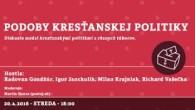 Bratislavské Hanusove Dni 2016 / Podoby kresťanskej politiky │ Gondžúr, Janckulík, Krajniak, Vašečka │ 20.04.2016