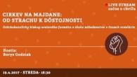 Bratislavské Hanusove Dni 2017 / Cirkev na Majdane: Od strachu k dôstojnosti │ Borys Gudziak │ 19.04.2017