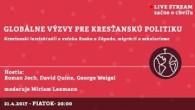 Bratislavské Hanusove Dni 2017 / Globálne výzvy pre kresťanskú politiku (EN) │ George Weigel, Roman Joch, David Quinn │ 21.04.2017