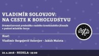 Bratislavské Hanusove Dni 2018 / Na ceste k bohoľudstvu │ V. Solovjov - J.Malota │ 22.04.2018