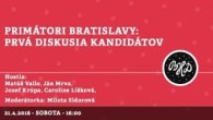 Bratislavské Hanusove Dni 2018 / Primátori Bratislavy │ Matúš Vallo, Ján Mrva, Caroline Líšková │ 21.04.2018