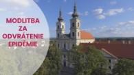 TV LUX / Priamy prenos Modlitby za odvrátenie epidémie  z Baziliky Sedembolestnej Panny Márie vŠaštíne.